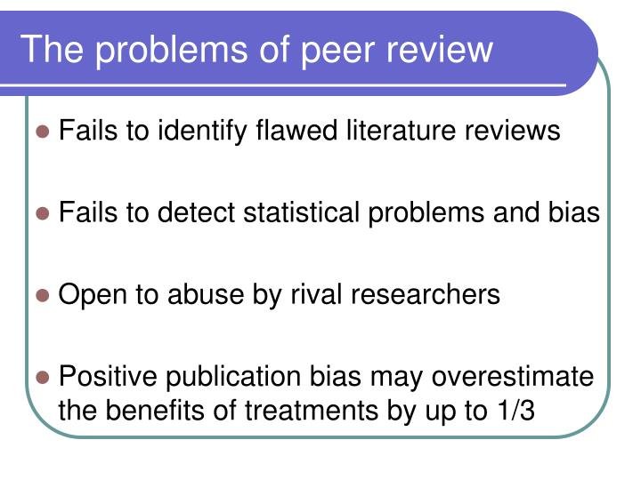 The problems of peer review