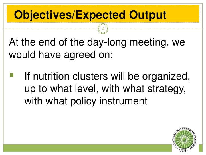 Objectives expected output