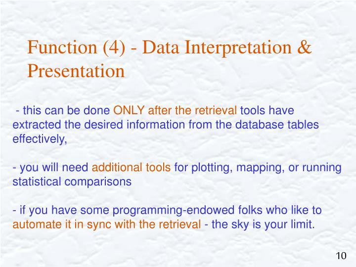 Function (4) - Data Interpretation & Presentation
