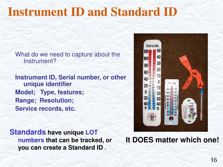 Instrument ID and Standard ID