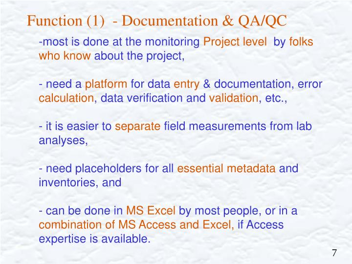 Function (1)  - Documentation & QA/QC