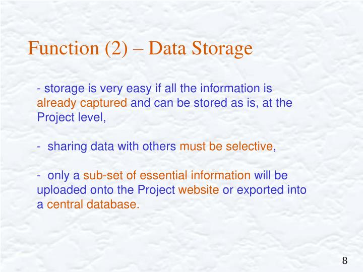 Function (2) – Data Storage