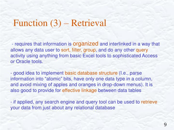 Function (3) – Retrieval
