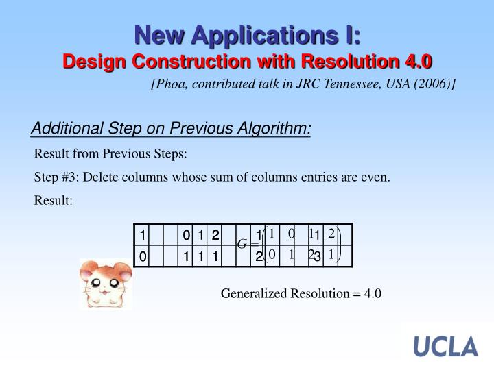 New Applications I: