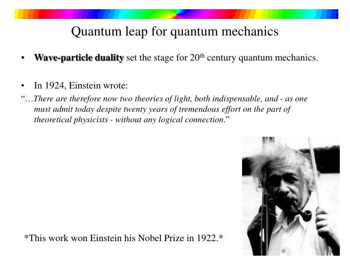 Quantum leap for quantum mechanics