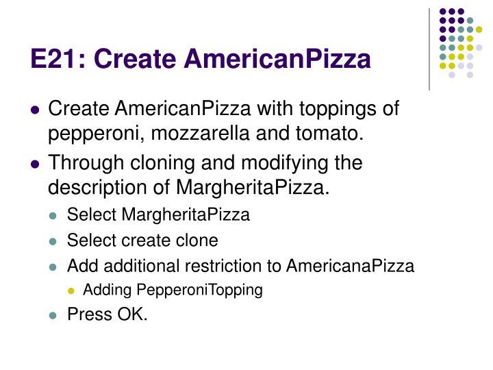 E21: Create AmericanPizza