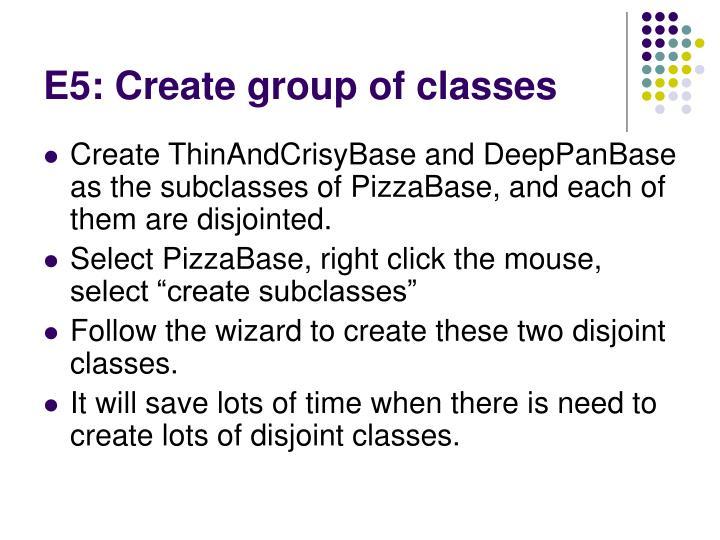 E5: Create group of classes
