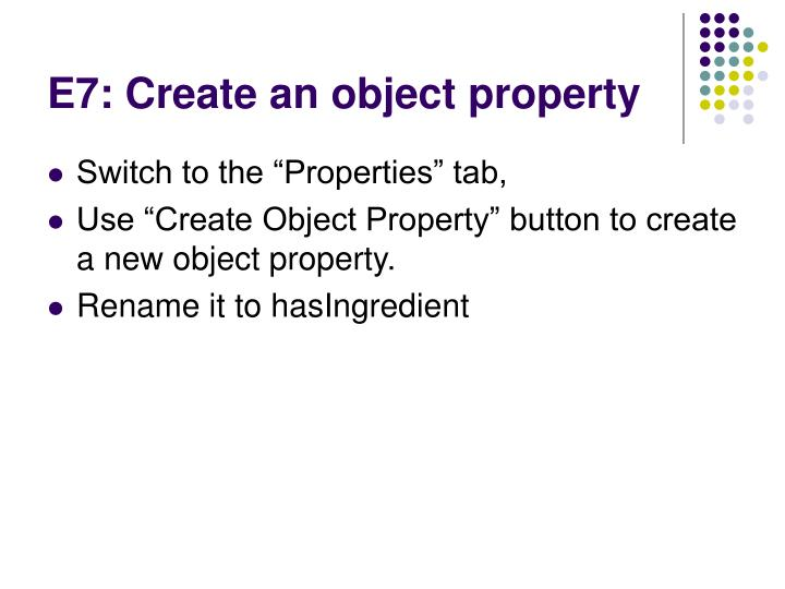 E7: Create an object property