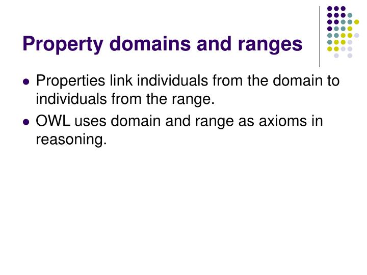 Property domains and ranges