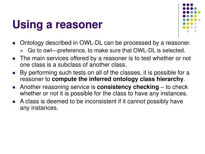 Using a reasoner