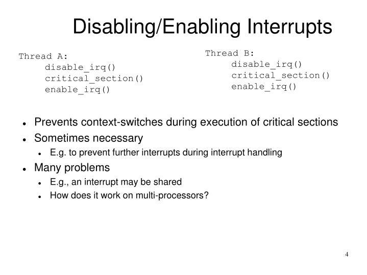 Disabling/Enabling Interrupts