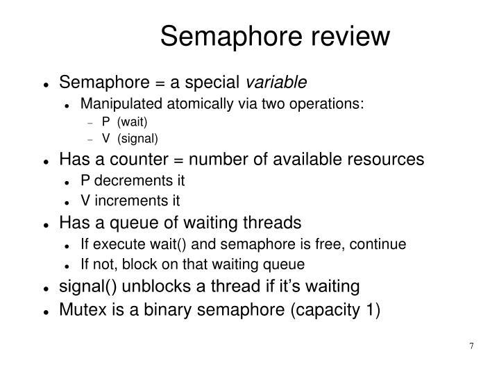 Semaphore review
