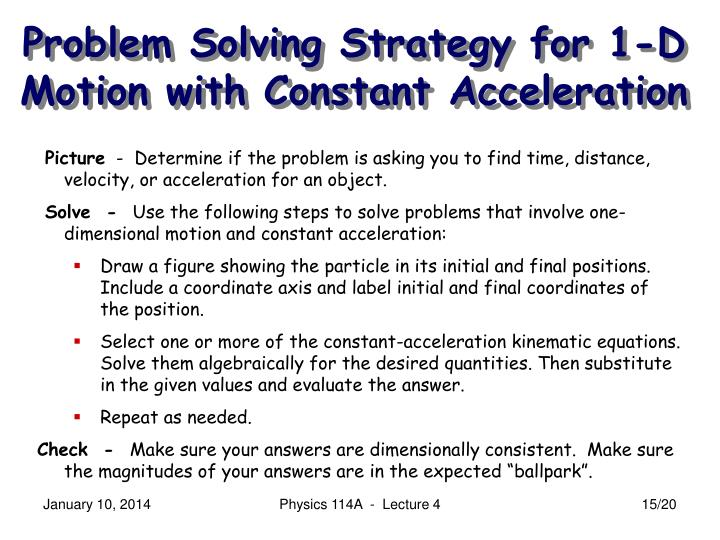 Problem Solving Strategy for 1-D Motion with Constant Acceleration