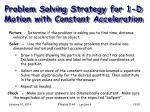 problem solving strategy for 1 d motion with constant acceleration