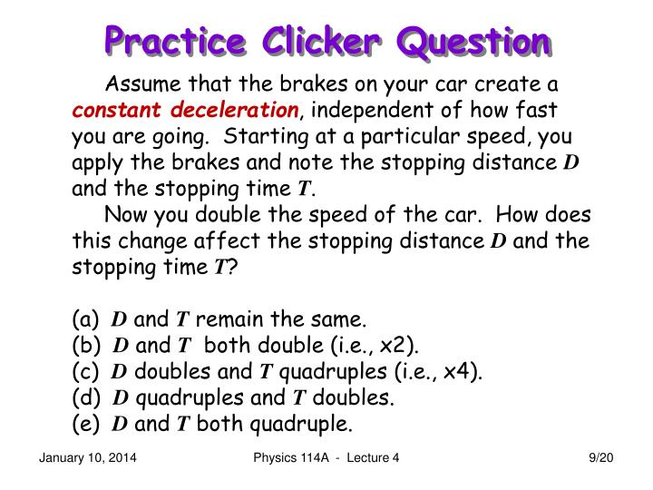 Practice Clicker Question
