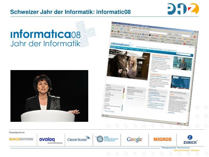 Schweizer Jahr der Informatik: informatic08
