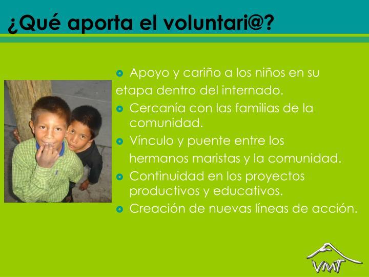 ¿Qué aporta el voluntari@?