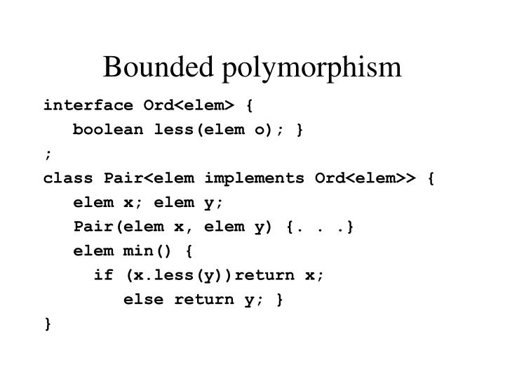 Bounded polymorphism