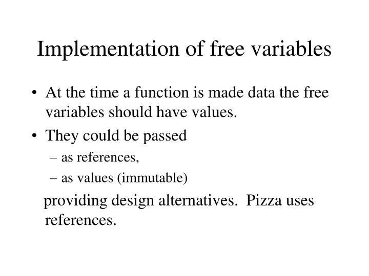 Implementation of free variables