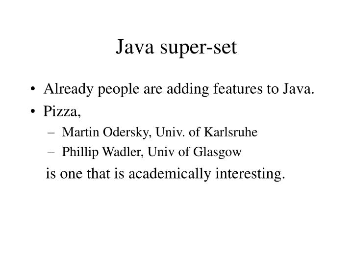 Java super-set