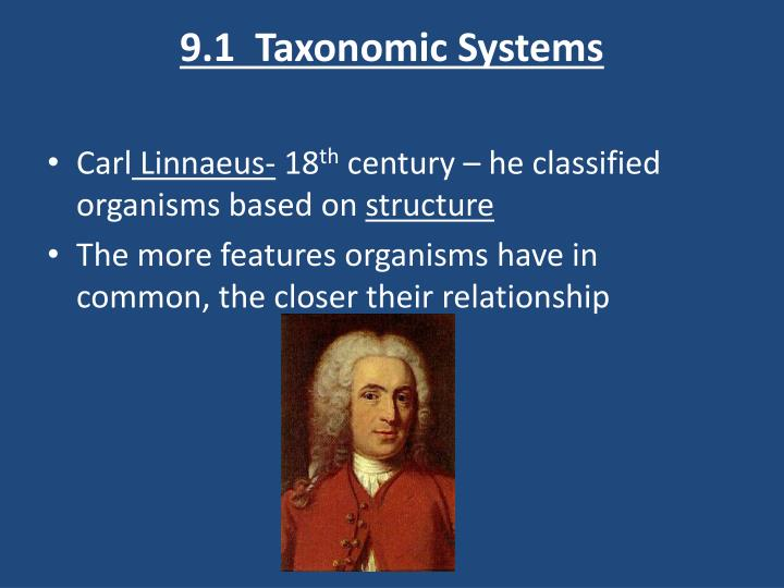 9.1  Taxonomic Systems