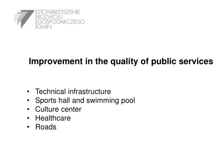Improvement in the quality of public services