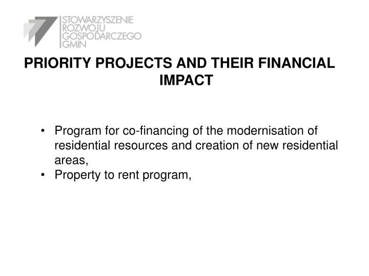 PRIORITY PROJECTS AND THEIR FINANCIAL IMPACT