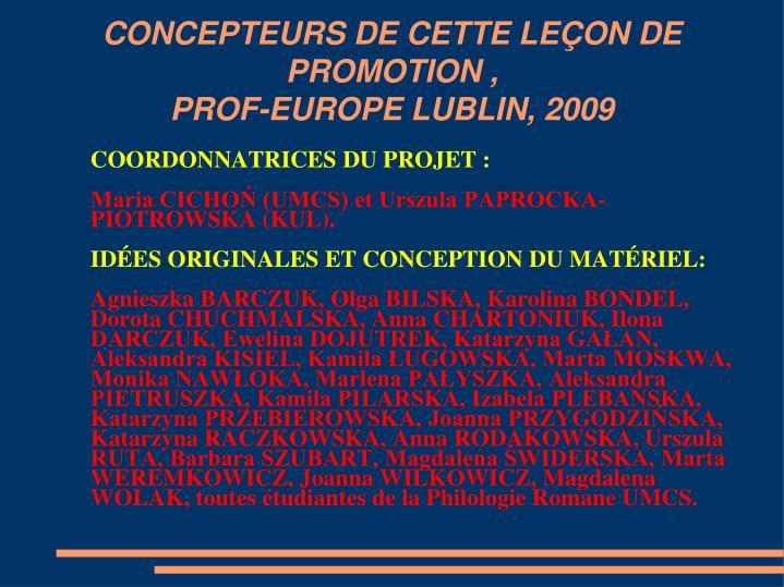 CONCEPTEURS DE CETTE LEÇON DE PROMOTION ,
