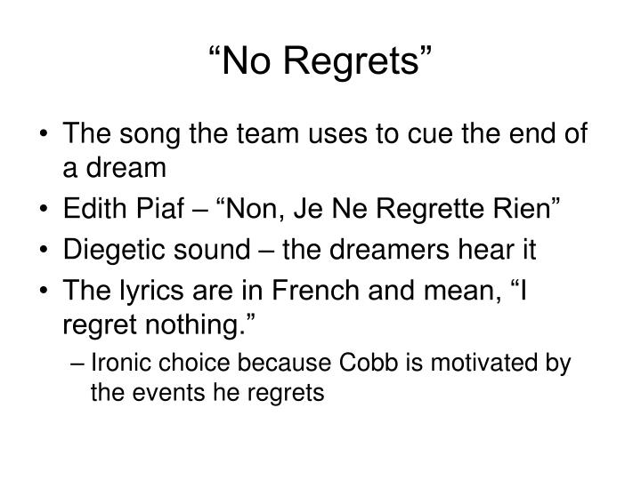 """No Regrets"""