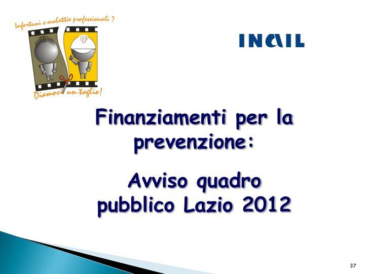 Finanziamenti per la prevenzione: