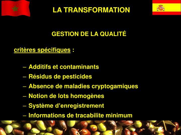 LA TRANSFORMATION
