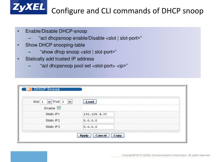 Configure and CLI commands of DHCP snoop