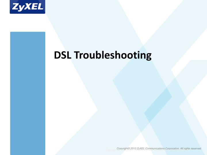 DSL Troubleshooting