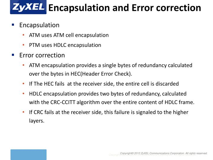 Encapsulation and Error correction