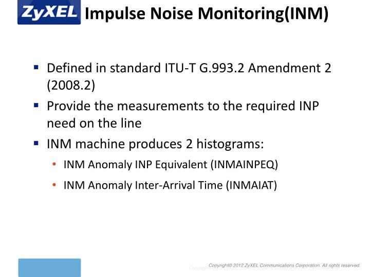 Impulse Noise Monitoring(INM)