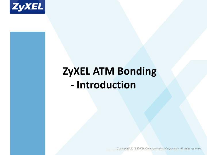ZyXEL ATM Bonding