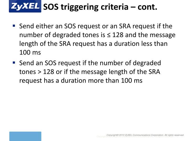 SOS triggering criteria – cont.