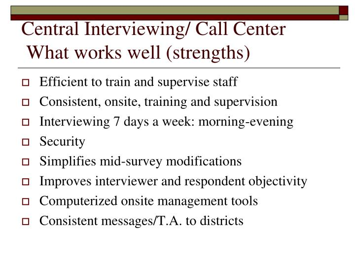 Central Interviewing/ Call Center