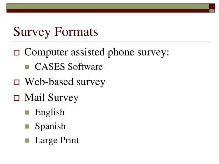Survey Formats