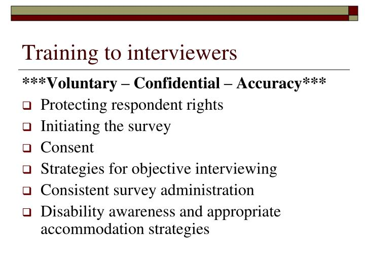 Training to interviewers