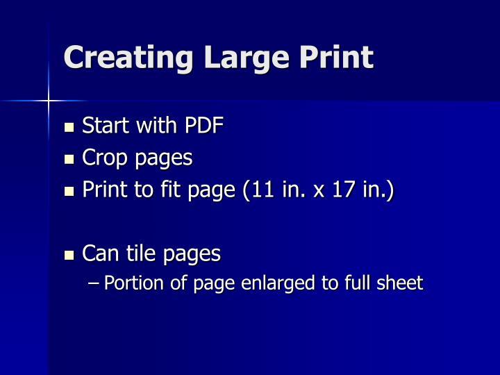 Creating Large Print
