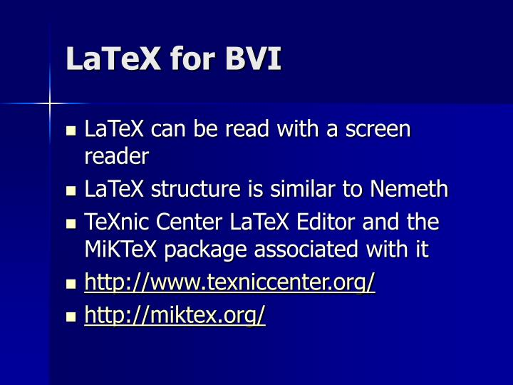 LaTeX for BVI