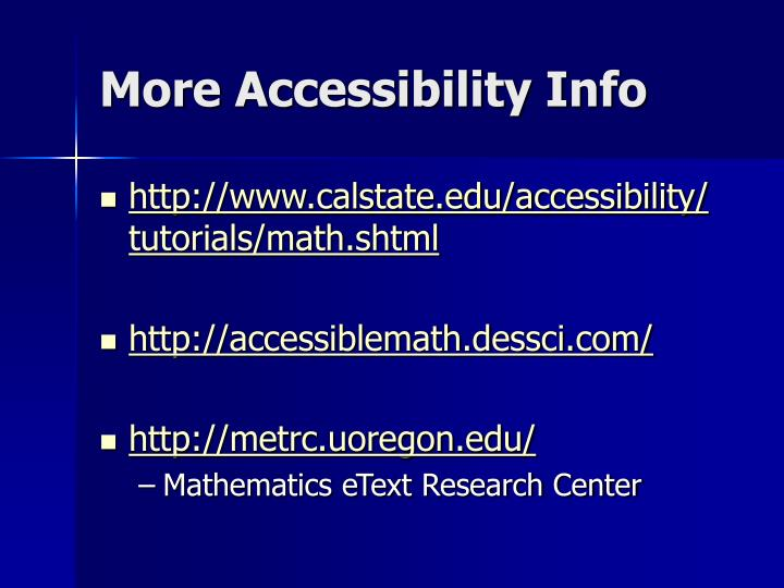 More Accessibility Info