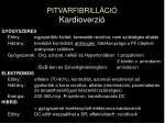 pitvarfibrill ci kardioverzi2