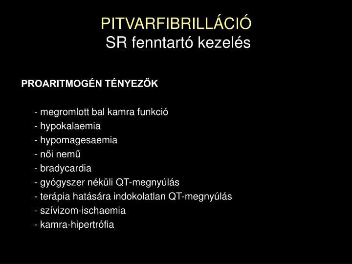 PITVARFIBRILLÁCIÓ