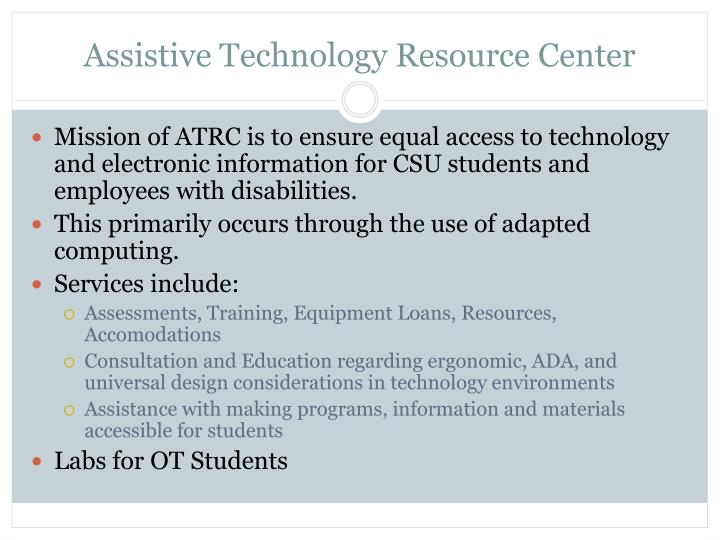 Assistive technology resource center