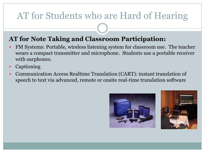 AT for Students who are Hard of Hearing