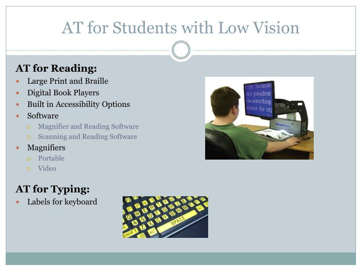 AT for Students with Low Vision