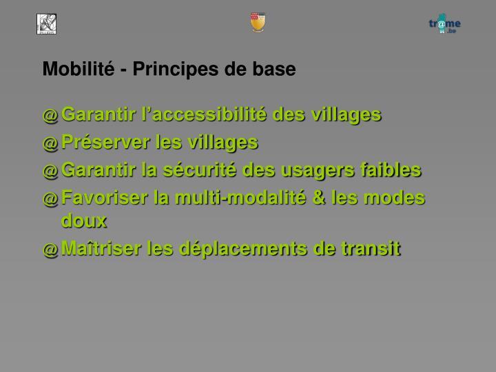 Mobilité - Principes de base