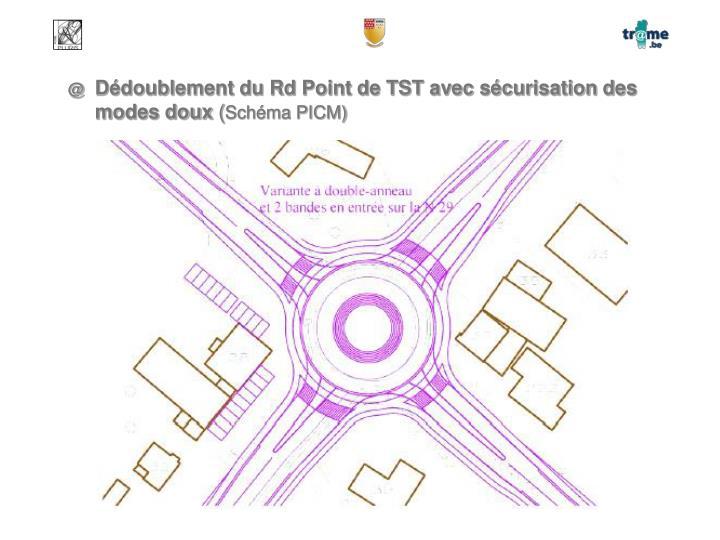 Dédoublement du Rd Point de TST avec sécurisation des modes doux